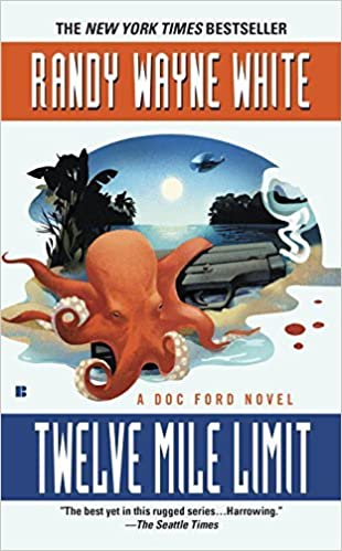 Book Twelve Mile Limit (A Doc Ford Novel) by Randy Wayne White (2003-06-03)