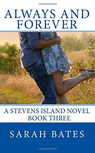 Read Online Always And Forever: Stevens Island (Volume 3) PDF