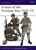 Armies of the Vietnam War 1962-75, Philip R. N. Katcher, 0850453607