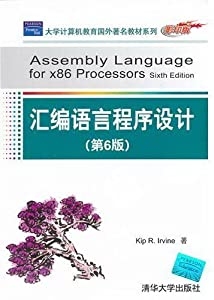 Assembly Language for X86 Processors (6th Edition) by Kip R. Irvine (2010) Paperback