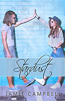 Stardust (The Star Kissed Series Book 6) by [Campbell, Jamie]