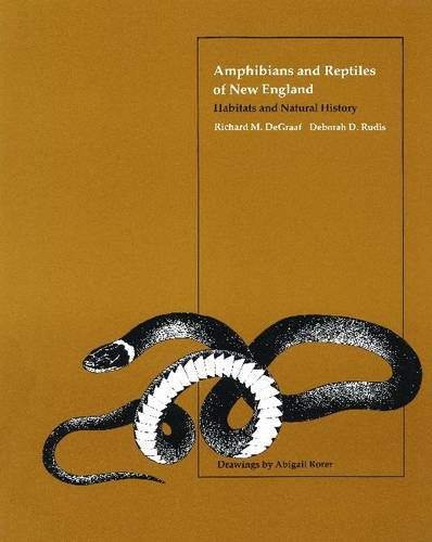 Amphibians and Reptiles of New England: Habitats and Natural History