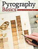 Pyrography Basics: Techniques and Exercises for
