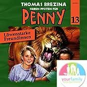 Löwenstarke Freundinnen (Sieben Pfoten für Penny 13)   Thomas Brezina