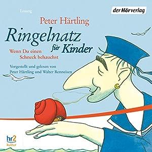Ringelnatz für Kinder. Wenn du einen Schneck behauchst Hörbuch