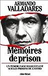 Mémoires de prison par Valladares