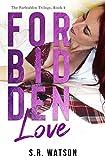Forbidden Love (Forbidden Trilogy) (Forbidden Series Book 2)