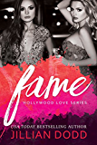 Fame (Hollywood Love Book 1)