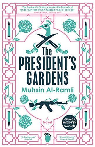 Amazon the presidents gardens maclehose press editions ebook amazon the presidents gardens maclehose press editions ebook muhsin al ramli luke leafgren kindle store fandeluxe Gallery