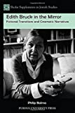 img - for Edith Bruck in the Mirror: Fictional Transitions and Cinematic Narratives (Shofar Supplements in Jewish Studies) by Philip Balma (2014-05-30) book / textbook / text book