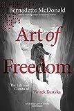 Art of Freedom: The life and climbs of Voytek Kurtyka