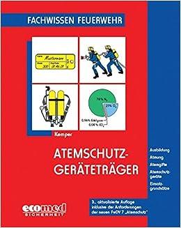Atemschutzgeratetrager Fachwissen Feuerwehr Amazon De Kemper Hans Bucher