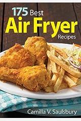 175 Best Air Fryer Recipes Paperback