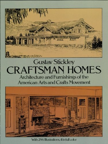 Craftsman Homes: Architecture and Furnishings of the American Arts and...