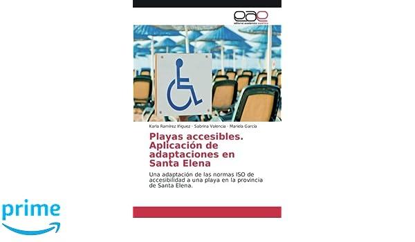 Aplicación de adaptaciones en Santa Elena: Una adaptación de las normas ISO de accesibilidad a una playa en la provincia de Santa Elena.