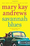 Front cover for the book Savannah Blues by Mary Kay Andrews