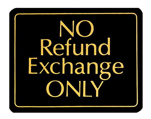 No Refund Exchange Only - Retail Store Policy Business - Policy Store
