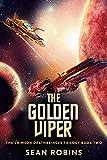 The Golden Viper (The Crimson Deathbringer Trilogy Book 2)