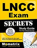 LNCC Exam Secrets Study Guide: LNCC Test Review for the Legal Nurse Consultant Certification Exam (Mometrix Secrets Study Guides)