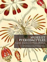 Muses et ptérodactyles : La poésie de la science de Chenier à Rimbaud par Hugues Marchal