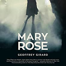 Mary Rose Audiobook by Geoffrey Girard Narrated by Henrietta Meire