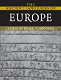 The Ancient Languages of Europe, , 0521684951