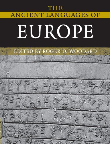 The Ancient Languages of Europe by Roger D Woodard