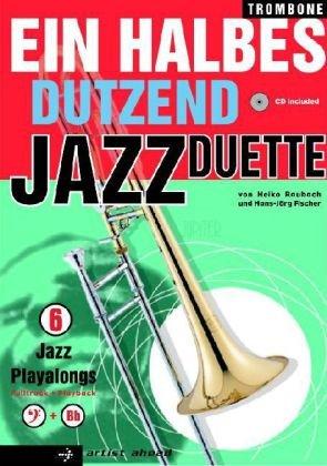 Ein halbes Dutzend Jazz Duette (Ausgabe für Posaune)