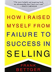 Bettger, F: How I Raised Myself From Failure to Success in S