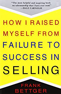 Paperback How I Raised Myself from Failure to Success in Selling Book