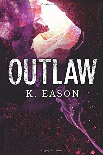 Outlaw (Bones of Gods, Book #2) - K. Eason