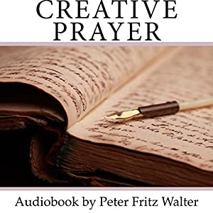 Creative Prayer: The Miracle Road Audiobook