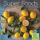 Super Foods 2021 Wall Calendar: Natures Way to