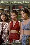 The Girls Of Pleasure Island thumbnail