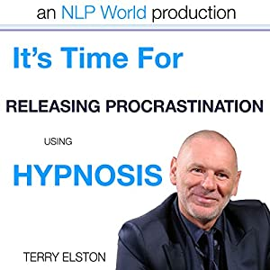 It's Time For Releasing Procrastination With Terry Elston Speech