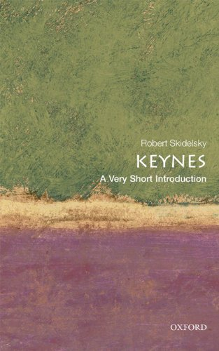 Keynes: A Very Short Introduction (Very Short Introductions)