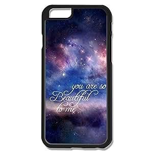 Amazing Design Night Sky Sentence Beautiful Me IPhone 6 Case For Friend