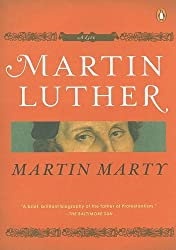 Martin Luther: A Life (Penguin Lives)