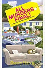 All Murders Final!: A Sarah W. Garage Sale Mystery by Sherry Harris (2016-04-26) Mass Market Paperback