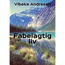 Fabelagtig liv (Danish Edition)