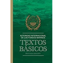 Autoridad Internacional de los Fondos Marinos: Textos B??sicos by International Seabed Authority (2013-06-27)