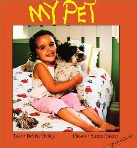 My Pet (Talk-About-Books)