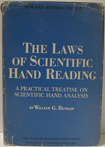 The laws of scientific hand reading;: A practical treatise on scientific hand analysis,