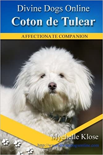 accf3871180 Buy Coton De Tulear: Volume 52 (Divine Dogs Online) Book Online at ...