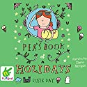 Pea's Book of Holidays Audiobook by Susie Day Narrated by Claire Morgan