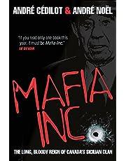 Mafia Inc.: The Long, Bloody Reign of Canada's Sicilian Clan