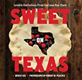 Sweet on Texas, Denise Gee, 1452102481