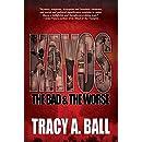 Kayos: The Bad & The Worse
