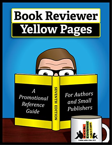the-book-reviewer-yellow-pages-a-book-marketing-guide-for-authors-and-publishers-seventh-edition