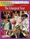 The Liturgical Year, Janet Schaeffler, 1592761895